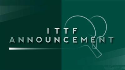 国际乒联确定2021年世界乒乓球锦标赛于11月底举行 地点不变